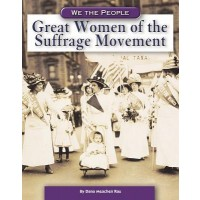 Great Women of the Suffrage Movement (We the People)